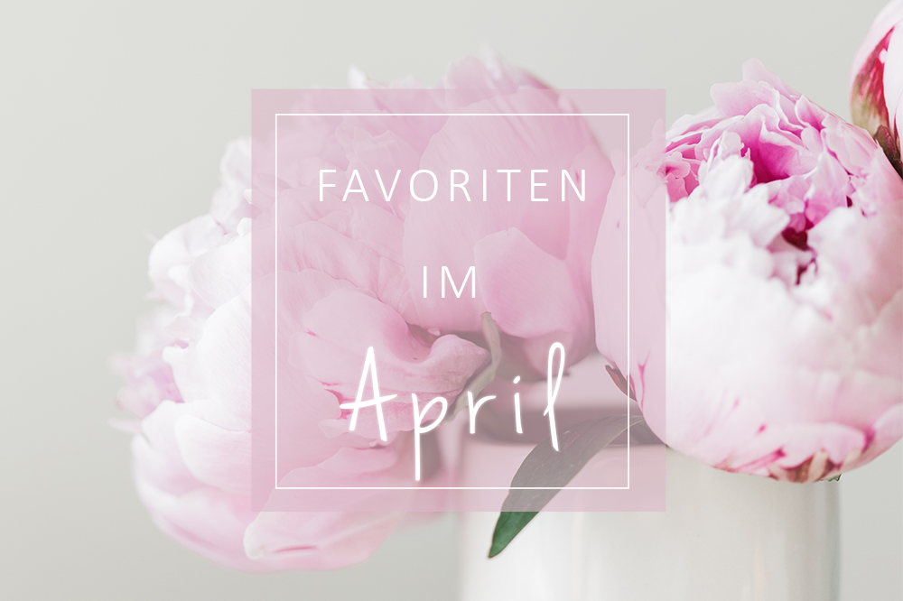 Favoriten April