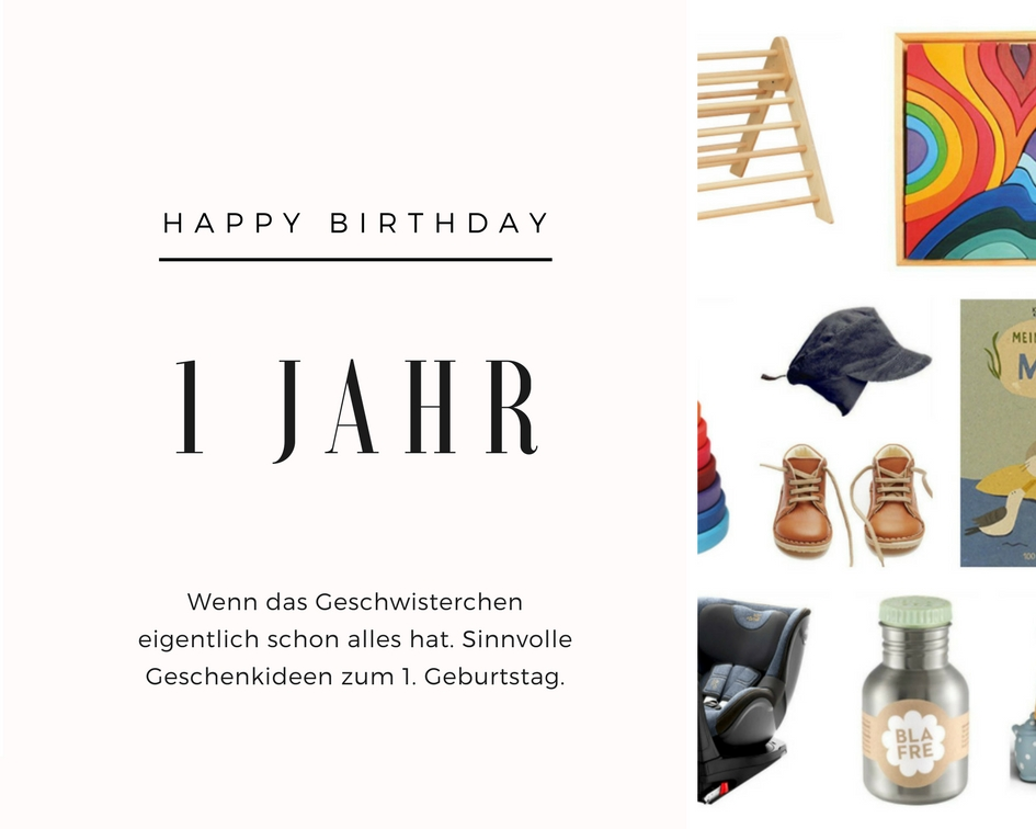 Sinnvolle Geschenke Zum 1 Geburtstag